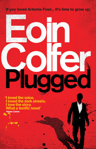 Download Plugged Daniel Mcevoy 1 By Eoin Colfer