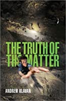 The Truth of the Matter (The Homelanders, #3)