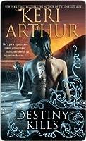Destiny Kills (Myth and Magic #1)