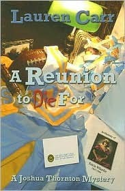 A Reunion to Die For (A Joshua Thornton Mystery Book 2)