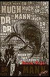 Dr. Hugh Mann by Mark Tufo
