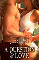 A Question of Love (A Question of..., #2)
