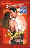 A Prince of a Guy (Harlequin Temptation)