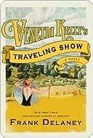 Venetia Kelly's Traveling Show: A Novel Of Ireland
