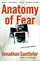 Anatomy of Fear (Nate Rodriguez, #1)