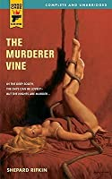 The Murderer Vine (Hard Case Crime #43)