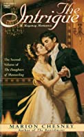 The Intrigue (The Daughters of Mannerling #2)