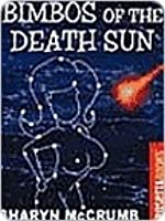 Bimbos of the Death Sun (Jay Omega, #1)