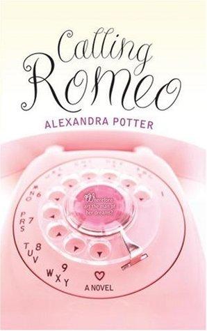 Read Calling Romeo By Alexandra Potter