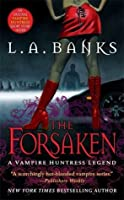 The Forsaken (Vampire Huntress, #7)