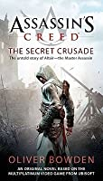 Assassin's Creed: The Secret Crusade (Assassin's Creed #3)