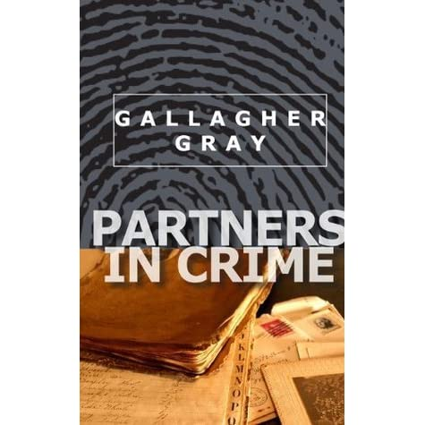 Partners In Crime Hubbert Lil 1 By Gallagher Gray