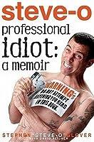 Professional Idiot: A Memoir