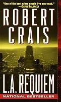 L.A. Requiem (Elvis Cole, #8)