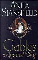Gables Against the Sky (Byrnehouse-Davies & Hamilton Saga, #2)
