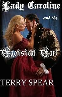 Lady Caroline and the Egotistical Earl