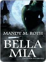 Bella Mia (The Darkness Series, #3)