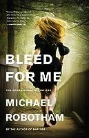 Bleed for Me (Joseph O'Loughlin, #4)