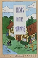 Joy in the Morning (Jeeves and Wooster #8)
