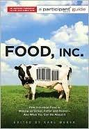 Food Inc. by Karl Weber