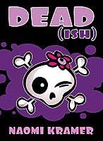 Dead[ish] (Deadish #1)