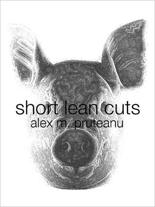 Short Lean Cuts by Alex M. Pruteanu