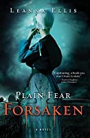 Forsaken (Plain Fear #1)