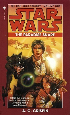 The Paradise Snare (Star Wars: Han Solo, #1)