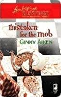 Mistaken For The Mob (The Mob #1)
