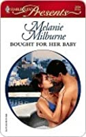 Bought for Her Baby (Harlequin Presents)