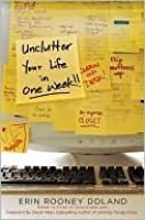 Unclutter your life in one week by erin rooney doland unclutter your life in one week fandeluxe PDF