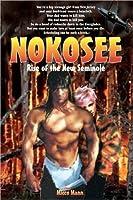 Nokosee: Rise of the New Seminole