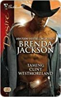 Taming Clint Westmoreland (The Westmoreland Series)
