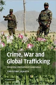 crime war and global trafficking