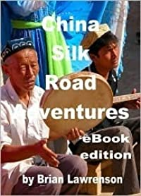 China Silk Road Adventures