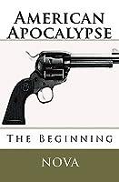 American Apocalypse: The Beginning