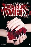 La lotta (Il diario del vampiro, #2)