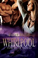 Whirlpool (Forces of Nature, #2)