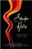 Shadow Hills (Shadow Hills #1)