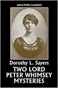Two Lord Peter Wimsey Mysteries