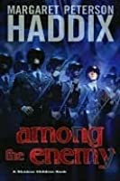 Among the Enemy (Shadow Children, #6)