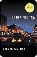 Drink the Tea: A Mystery