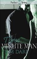 Three Minute Man (Perfect Timing, #4)