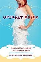 Offbeat Bride: Taffeta-Free Alternatives for Independent Brides