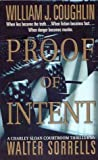 Proof of Intent: A Charley Sloan Courtroom Thriller