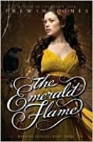 The Emerald Flame (Warrior Princess, #3)