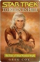 To Reign in Hell: The Exile of Khan Noonien Singh (Star Trek)