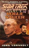 Rogue Saucer (Star Trek: The Next Generation #39)