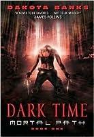 Dark Time (Mortal Path #1)