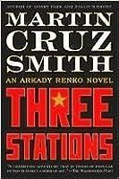 Three Stations (Arkady Renko, #7)